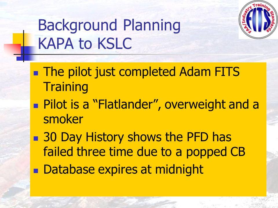 Flight Planning KAPA to KSLC KAPA Weather - Clear skies, winds 270/15 Knots, temp 85 degrees KSLC TAF – 041800 041818 1815G25 P6SM BKN050 Cold frontal passage forecast late in the evening at KSLC Winds Aloft Forecast – FL180 270/20