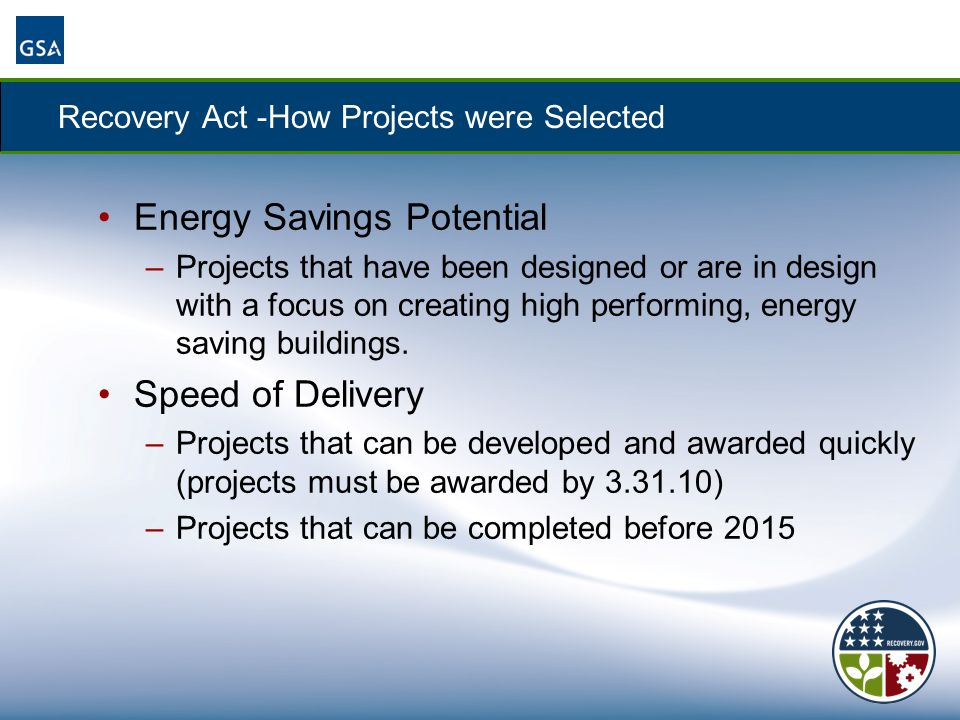What does the Recovery Act mean to GSA.National: $5.55B total funding for Federal Buildings.