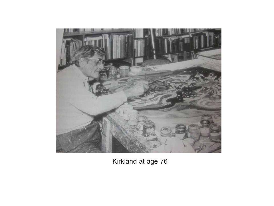 Kirkland at age 76