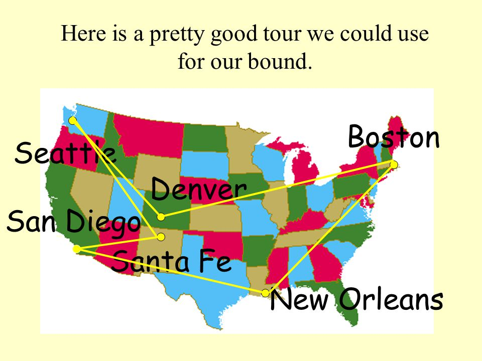 Here is a pretty good tour we could use for our bound.