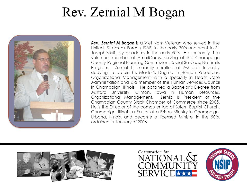 Rev. Zernial M Bogan Rev. Zernial M Bogan is a Viet Nam Veteran who served in the United States Air Force (USAF) in the early 70's and went to St. Jos