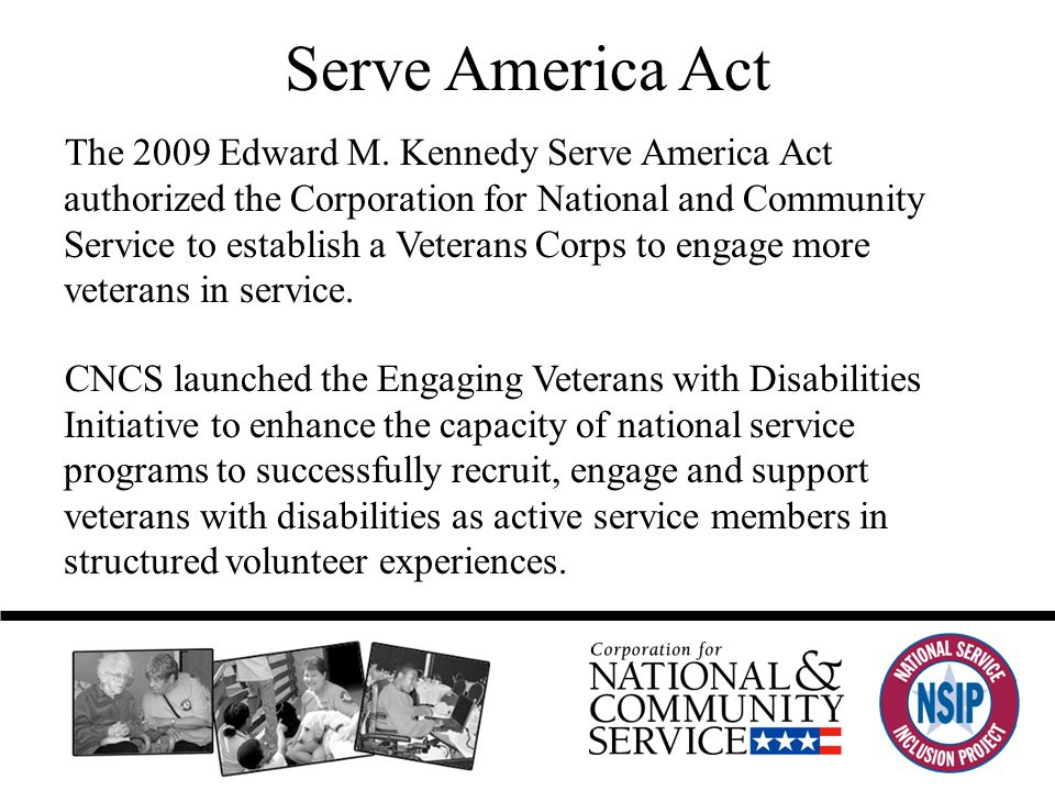 Serve America Act The 2009 Edward M.