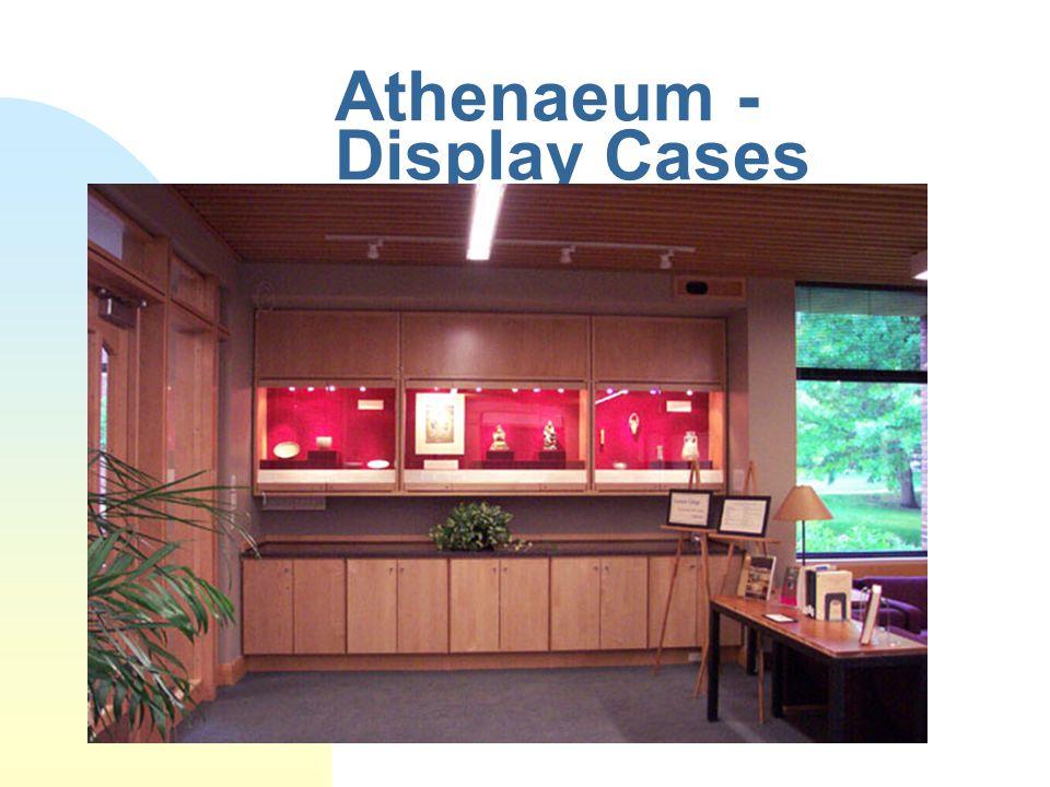 Athenaeum - Display Cases