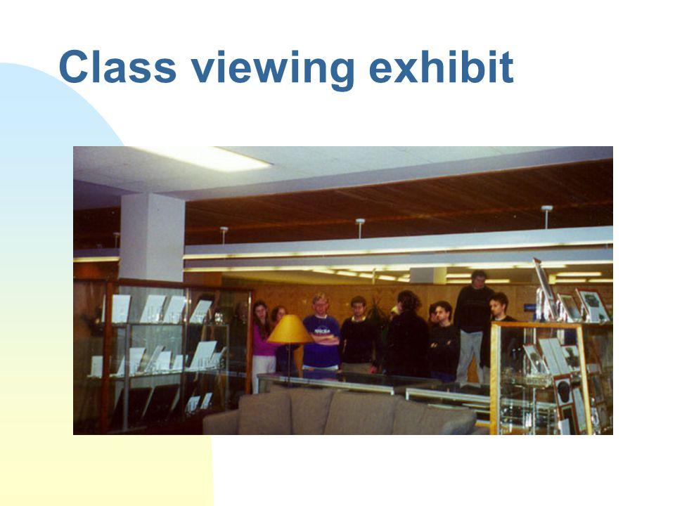 Class viewing exhibit