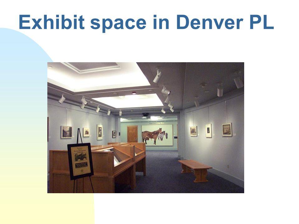 Exhibit space in Denver PL