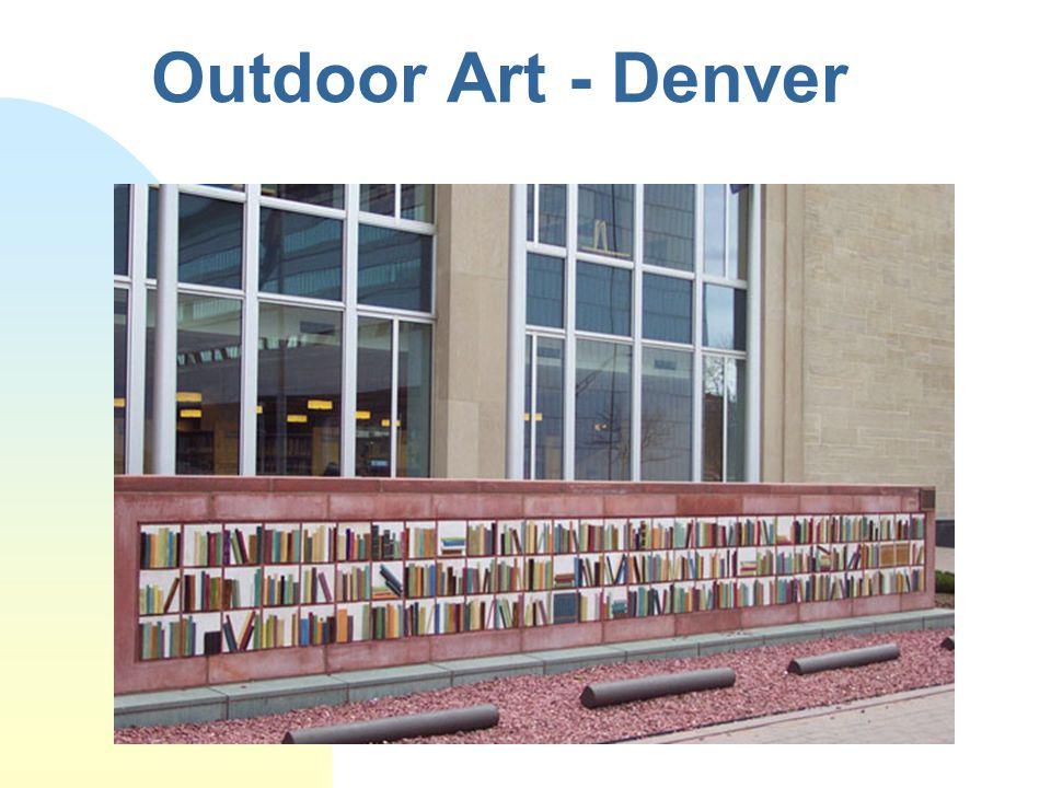 Outdoor Art - Denver