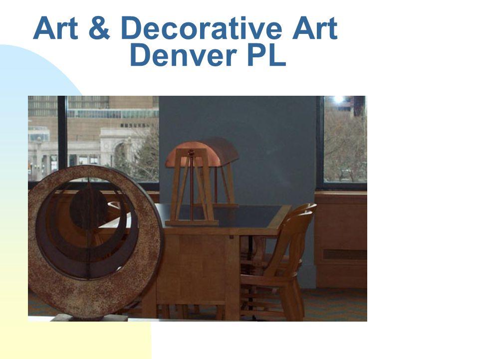 Art & Decorative Art Denver PL