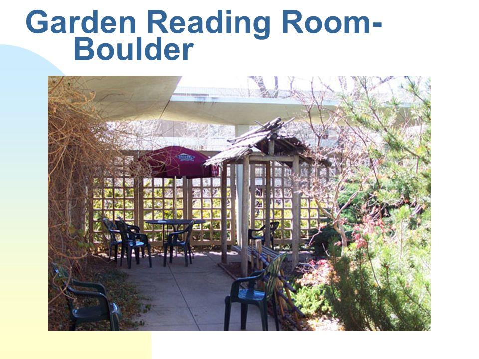Garden Reading Room- Boulder