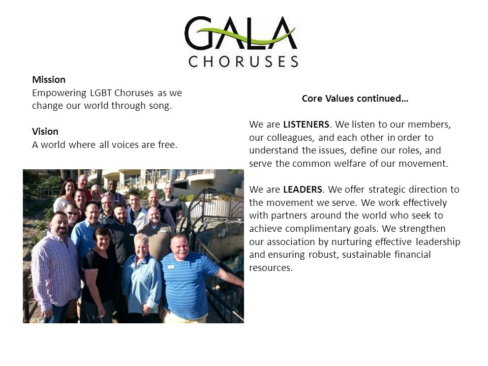 Mission Empowering LGBT Choruses as we change our world through song.