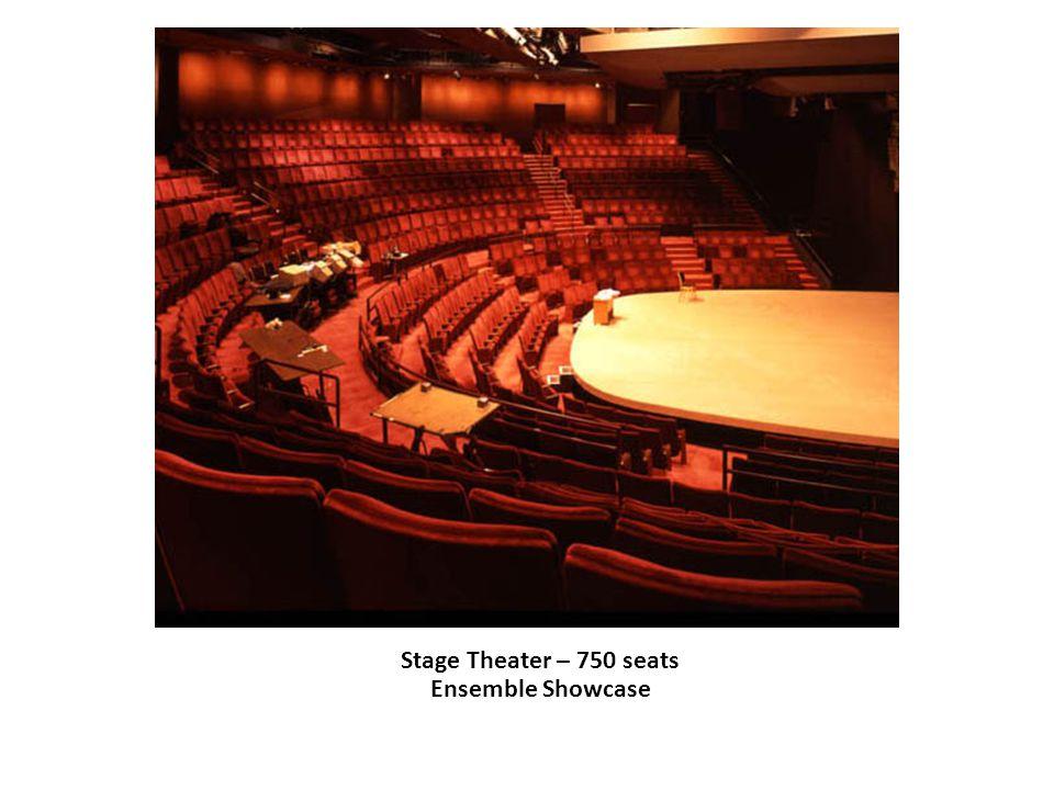 Stage Theater – 750 seats Ensemble Showcase