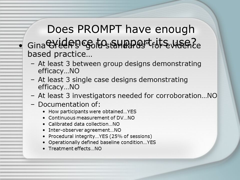 Does PROMPT have enough evidence to support its use.