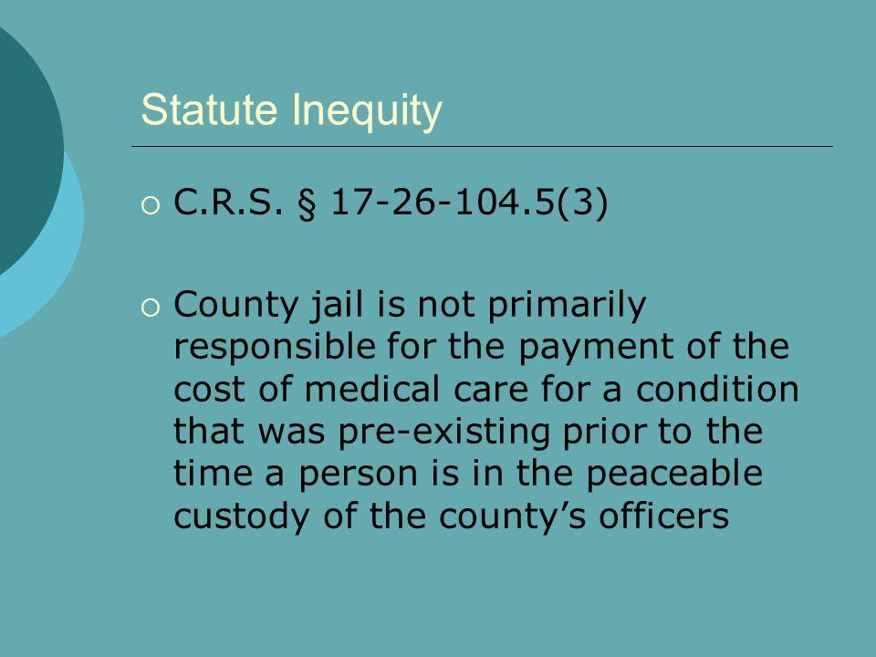 Statute Inequity  C.R.S.
