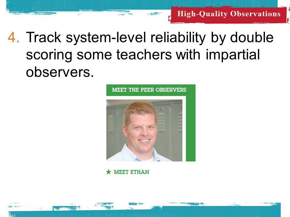 5.Combine observations with student achievement gains and student feedback.