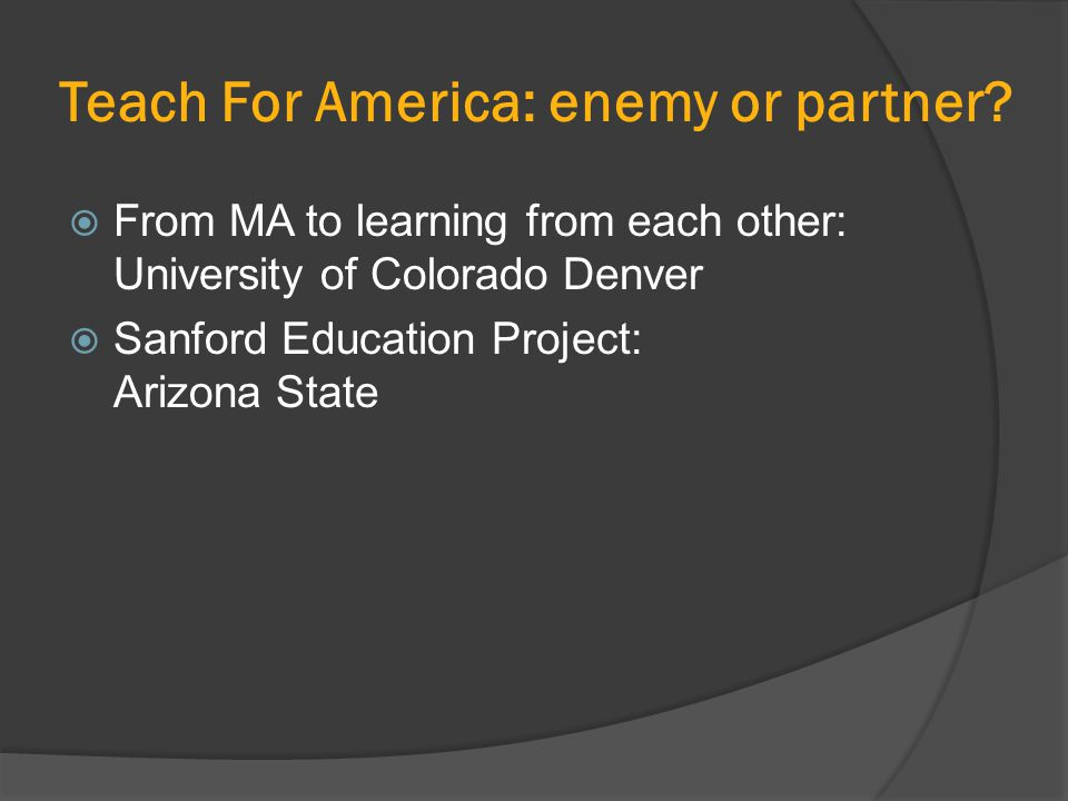 Teach For America: enemy or partner.