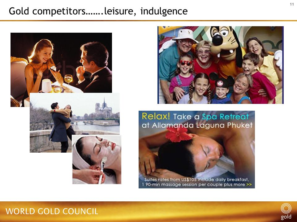 11 Gold competitors…….leisure, indulgence