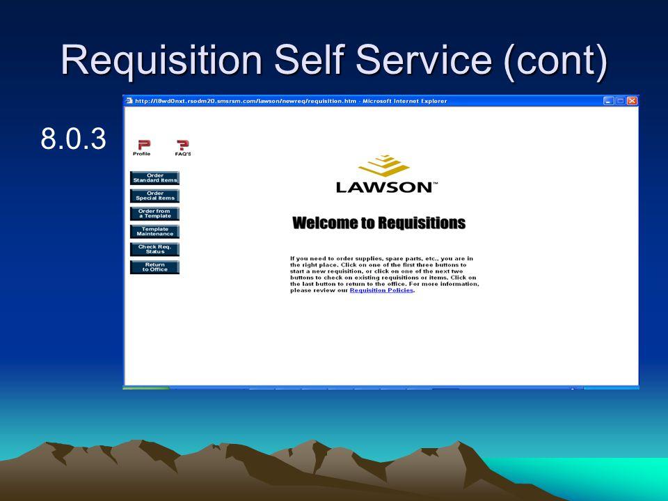 Requisition Self Service (cont) 8.0.3
