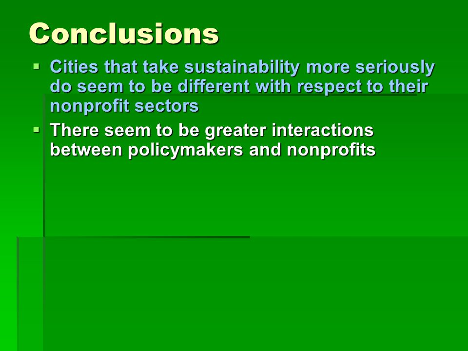 Conclusions  There seem to be greater interactions between policymakers and nonprofits