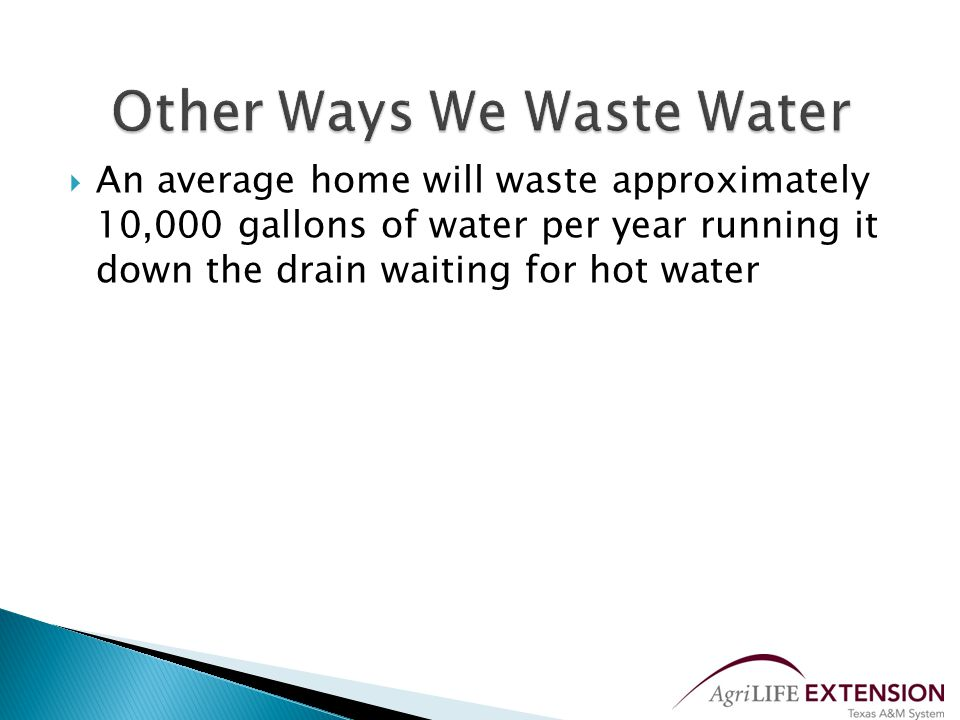  Dishwashers ◦ ENERGY STAR qualified dishwashers use an average of 44% less water than conventional models ◦ Avoid using rinse-hold and pre-rinse features ◦ Always wash a full load ◦ Automatic dishwasher uses approximately 9 15 gallons of water while hand washing dishes can use up to 20 gallons