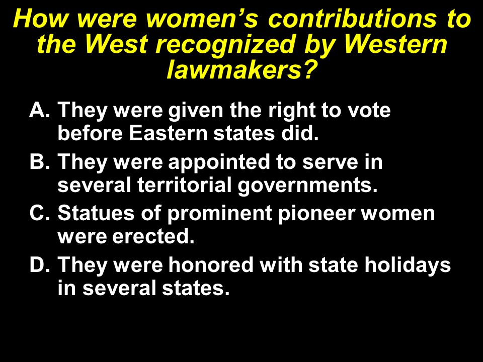 How were women's contributions to the West recognized by Western lawmakers.