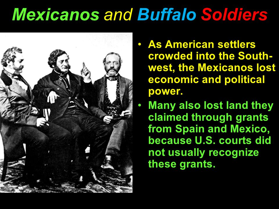 As American settlers crowded into the South- west, the Mexicanos lost economic and political power.