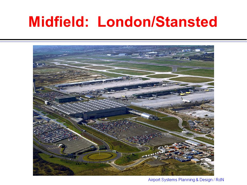 Airport Systems Planning & Design / RdN Midfield: London/Stansted