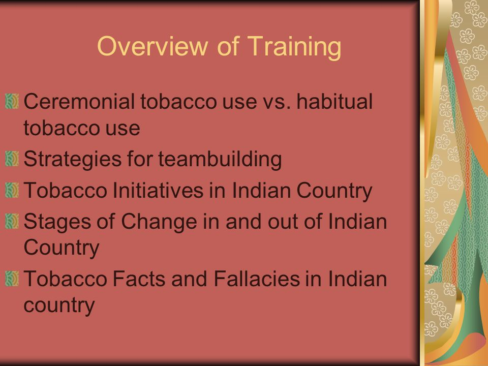 Overview of Training Ceremonial tobacco use vs.