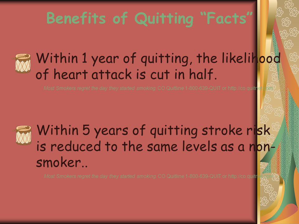 Within 1 year of quitting, the likelihood of heart attack is cut in half.