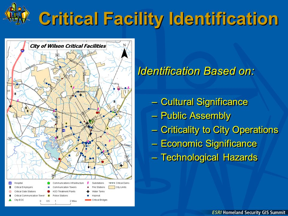 Critical Facility Identification Identification Based on: –Cultural Significance –Public Assembly –Criticality to City Operations –Economic Significance –Technological Hazards Identification Based on: –Cultural Significance –Public Assembly –Criticality to City Operations –Economic Significance –Technological Hazards