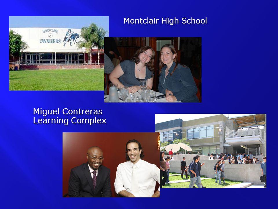 Montclair High School Miguel Contreras Learning Complex