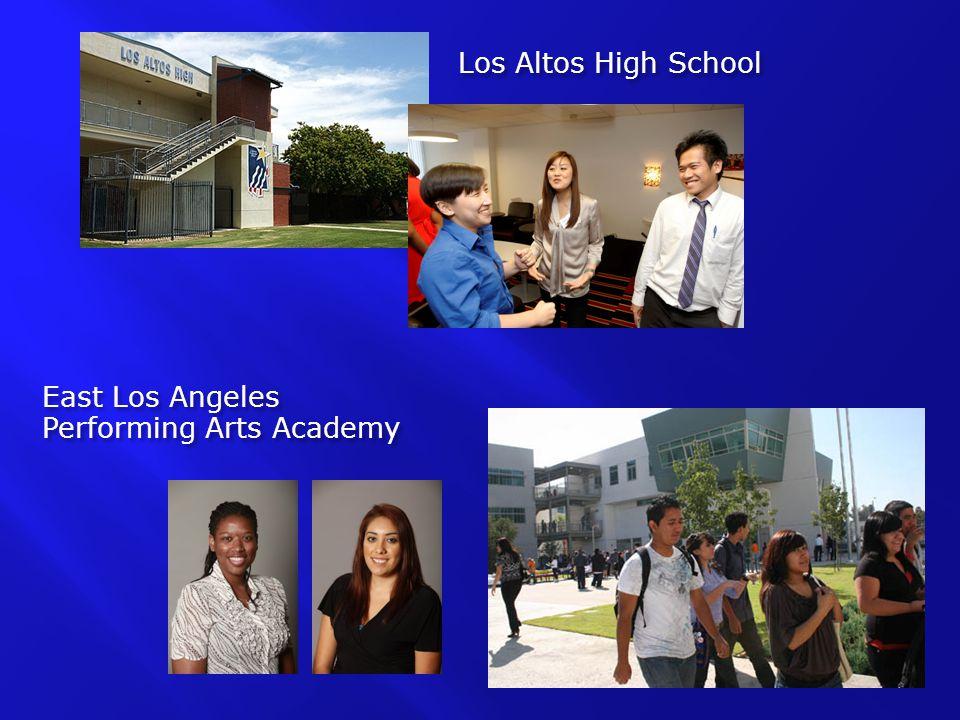 Los Altos High School East Los Angeles Performing Arts Academy