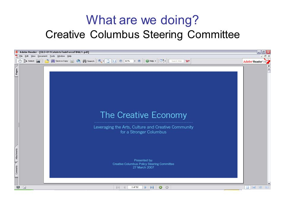 What are we doing? Creative Columbus Steering Committee