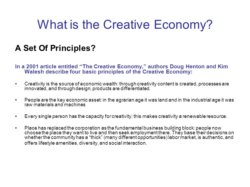 What is the Creative Economy. A Set Of Principles.