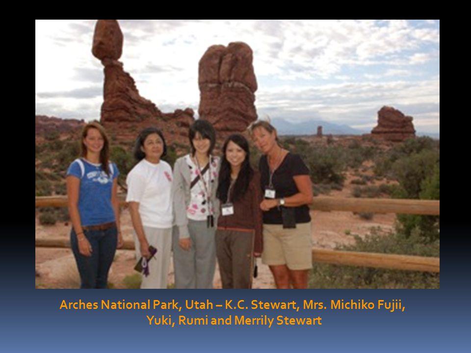 Arches National Park, Utah – K.C. Stewart, Mrs. Michiko Fujii, Yuki, Rumi and Merrily Stewart