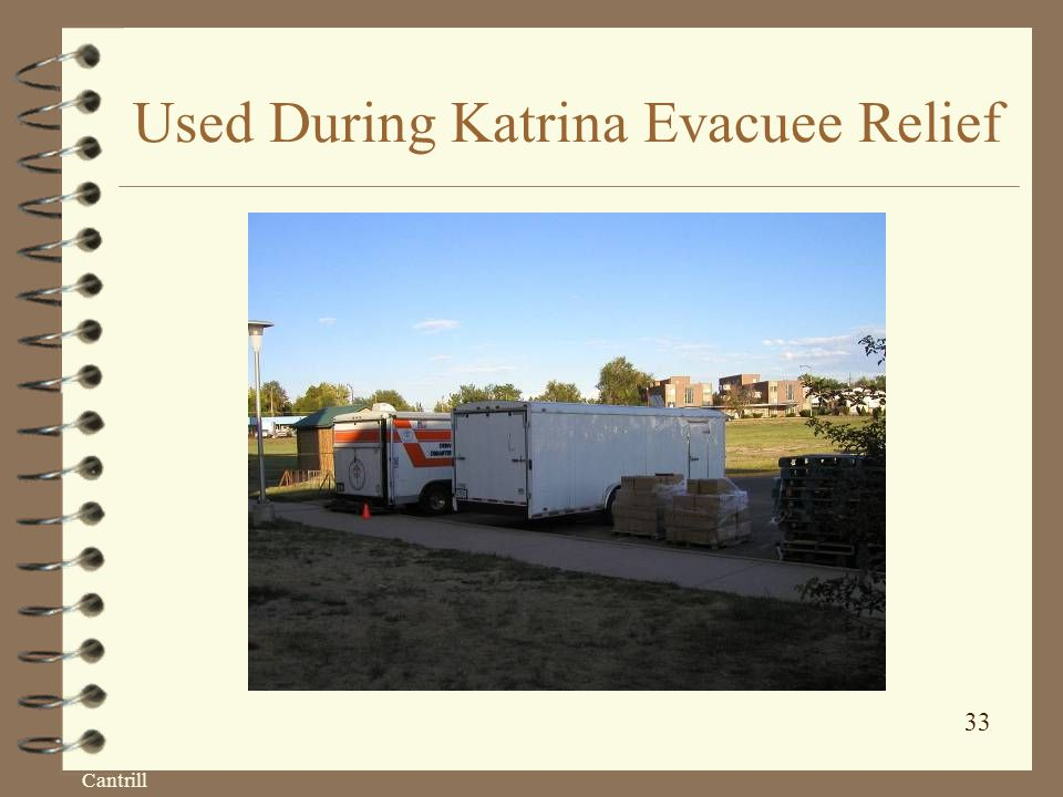 Cantrill 33 Used During Katrina Evacuee Relief