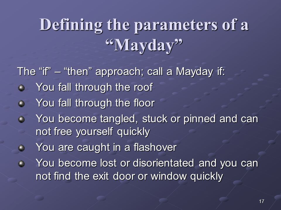16 Reasons To Call A Mayday  FALL  COLLAPSE  TRAPPED / CAUGHT  LOST