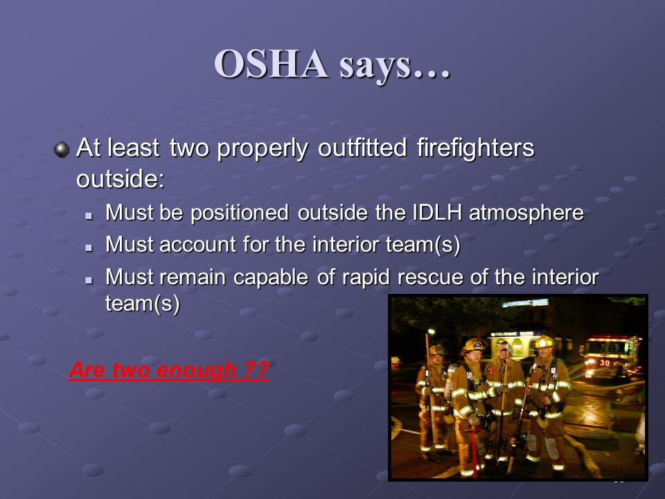 38 NIOSH Preventing Injuries and Deaths of Fire Fighters NIOSH recommendations for IC responsibilities: Initial size-up and risk assessment Initial si