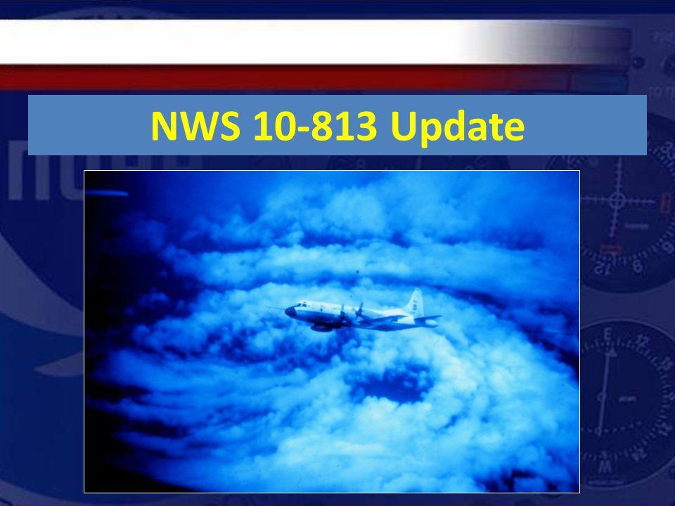 NWS 10-813 Update