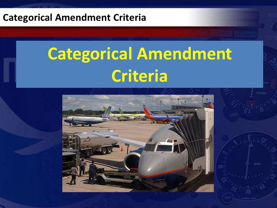 Categorical Amendment Criteria
