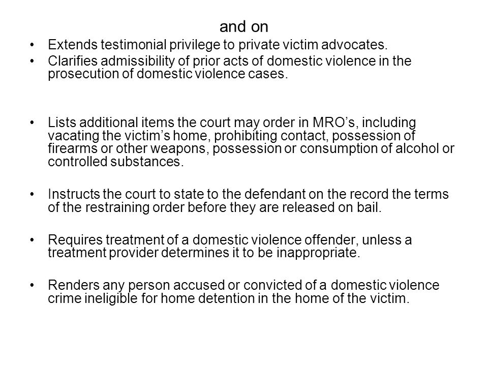 and on Extends testimonial privilege to private victim advocates. Clarifies admissibility of prior acts of domestic violence in the prosecution of dom