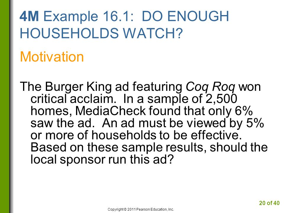 4M Example 16.1: DO ENOUGH HOUSEHOLDS WATCH.