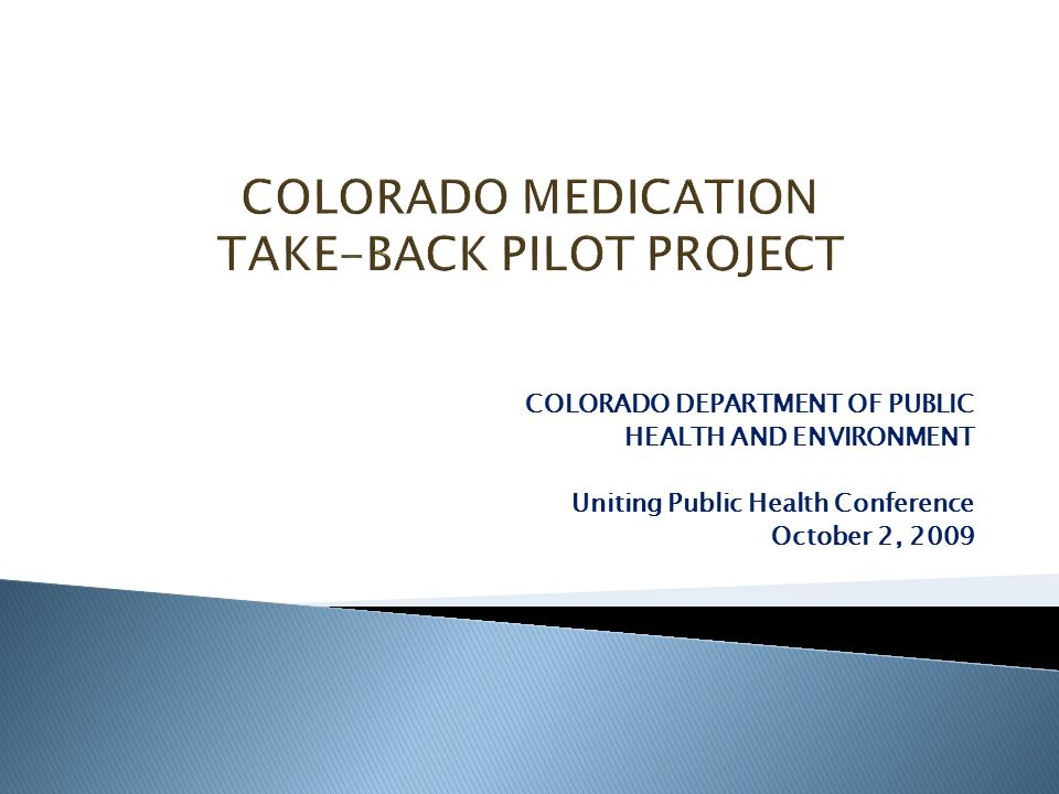 COLORADO DEPARTMENT OF PUBLIC HEALTH AND ENVIRONMENT Uniting Public Health Conference October 2, 2009