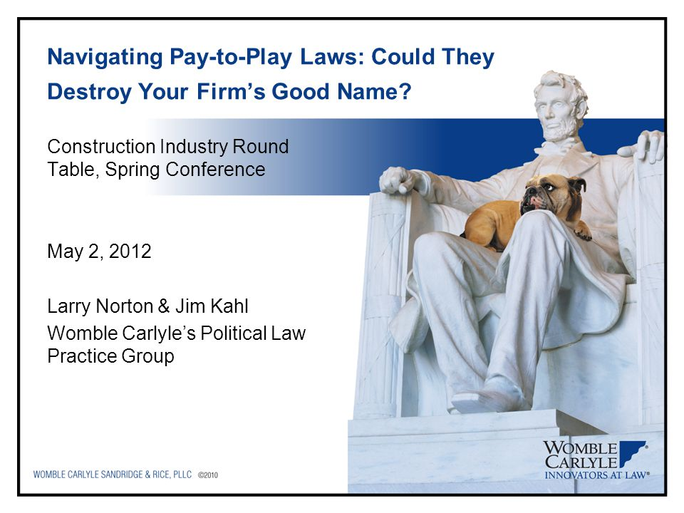 Navigating Pay-to-Play Laws: Could They Destroy Your Firm's Good Name.