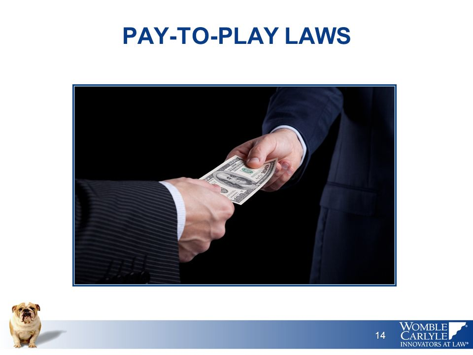 PAY-TO-PLAY LAWS 14