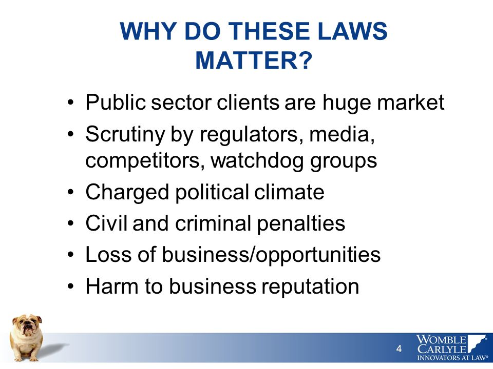 WHY DO THESE LAWS MATTER.