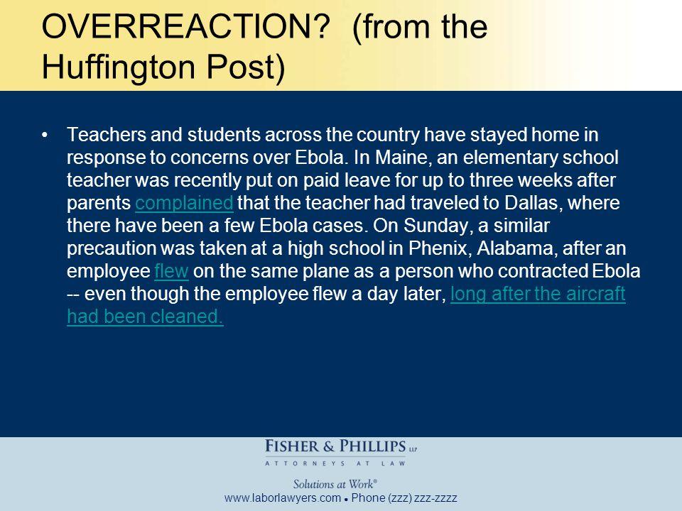 www.laborlawyers.com ● Phone (zzz) zzz-zzzz OVERREACTION.