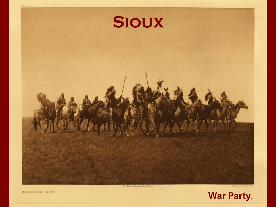 Sioux War Party.