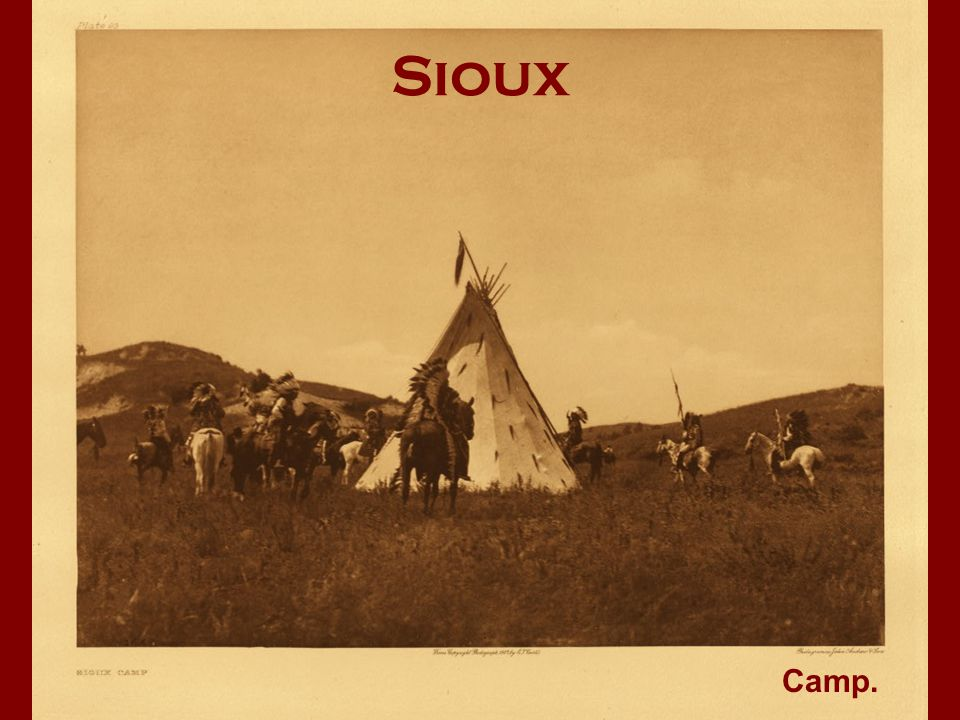 Sioux Camp.