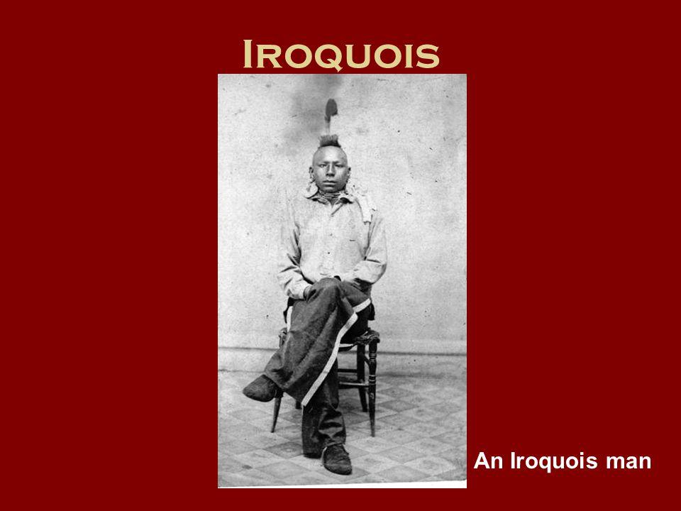 Iroquois An Iroquois man