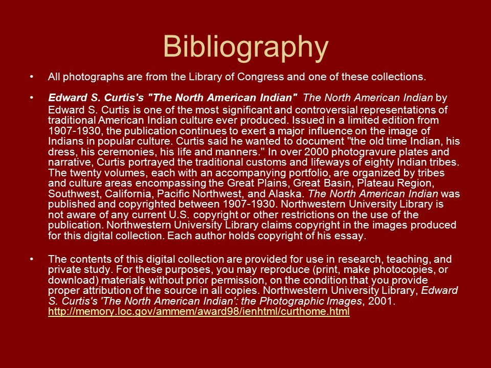 Bibliography All photographs are from the Library of Congress and one of these collections.