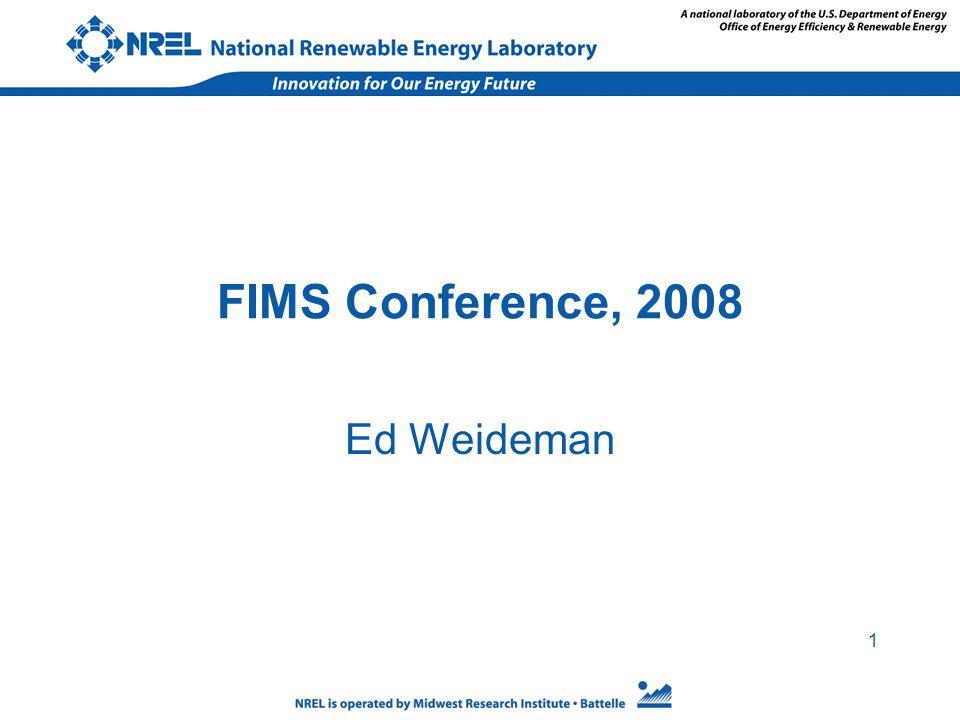 1 FIMS Conference, 2008 Ed Weideman